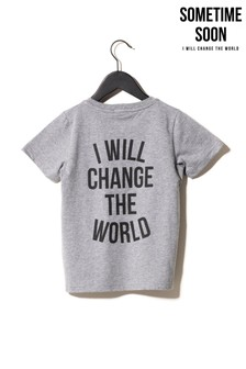 Sometime Soon Grey Slogan T-Shirt