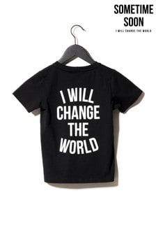 Sometime Soon Black Slogan T-Shirt