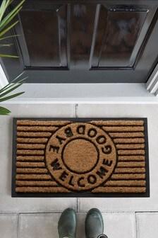 Welcome Goodbye Doormat