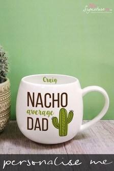Personalised Nacho Average Dad Mug by Signature PG