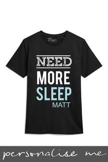 Personalised Need More Sleep T-Shirt