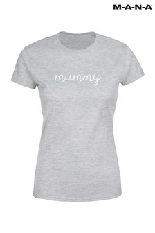 Mummy T-Shirt by MANA
