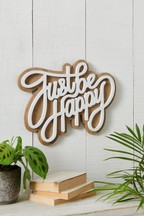 Just Be Happy Plaque