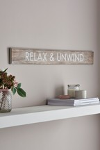 Relax And Unwind Plaque