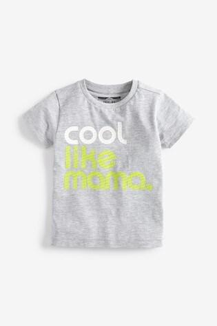 detailed look 66261 9eeee Grey Cool Like Mama T-Shirt (3mths-7yrs)