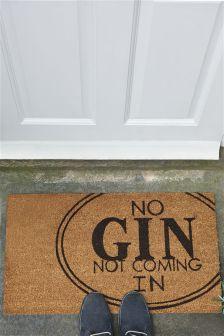 No Gin Not Coming In Doormat