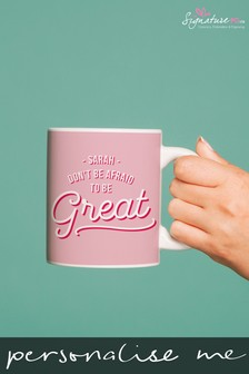 Personalised Be Great Mug by Signature PG