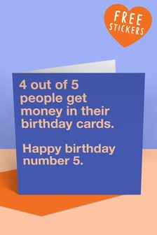 Central 23 4 Out Of 5 People Get Money In Their Birthday Card