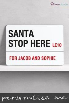 Personalised Santa Stop Here Sign by Loveabode
