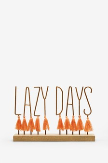 'Lazy Days' Tassel Word Block
