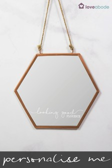 Personalised Looking Good Hexagon Mirror by Loveabode