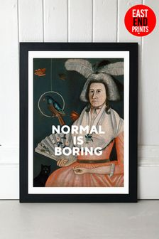 Normal is Boring Print by East End Prints