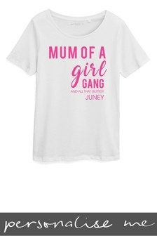 Personalised Mum Of A Girl Gang Printed T-Shirt