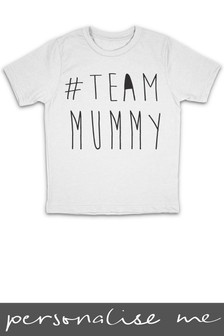 Personalised Team Mummy T-Shirt