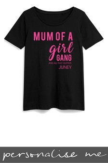 Personalised Mum Of A Girl Gang Printed T-Shirt