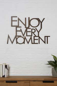 Enjoy Every Moment Plaque
