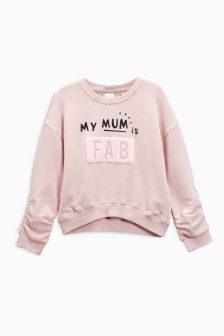 My Mum Is Fab Slogan Sweat (3-16yrs)