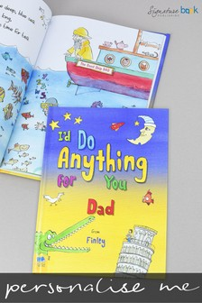 Personalised I'd Do Anything for You Dad Book by Signature Book Publishing