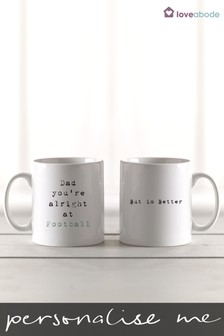 Personalised You're Ok I'm Better Mug by Loveabode