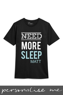 Personalised Need More Sleep T-Shirt