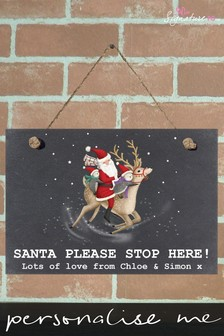 Personalised Santa Stop Here Sign by Signature PG