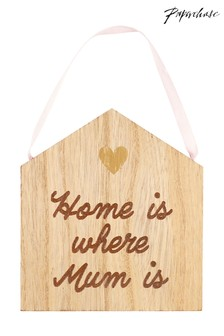 Paperchase Home Is Where Mum Is Wood Dec