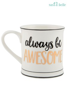 Sass & Belle Always Be Awesome Quote Mug