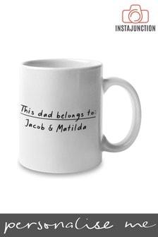 Personalised This Dad Belongs To Mug by Instajunction