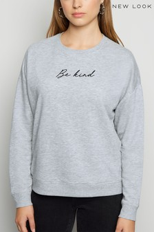 New Look Be Kind Slogan Sweatshirt
