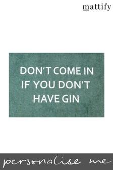 Mattify Gin Doormat