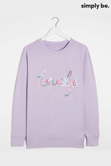 Simply Be Lovely Sweatshirt