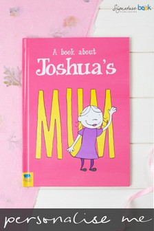 Personalised My Mum Hardback Book by Signature Book Publishing