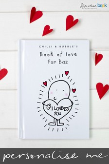 Personalised Chilli and Bubble's Book of Love For Him by Signature Book Publishing