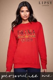 Personalised Lipsy Drama Queen Women's Sweatshirt by Instajunction