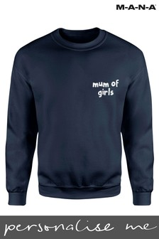 Personlised Mum of Girls Sweatshirt By MANA