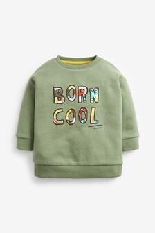 Born Cool Slogan Crew Jumper (3mths-7yrs)